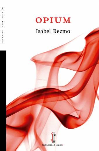 Opium - Isabel Rezmo - Portada