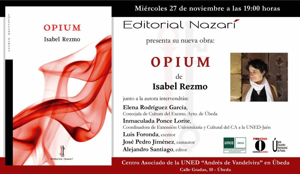 Opium - Isabel Rezmo - Úbeda
