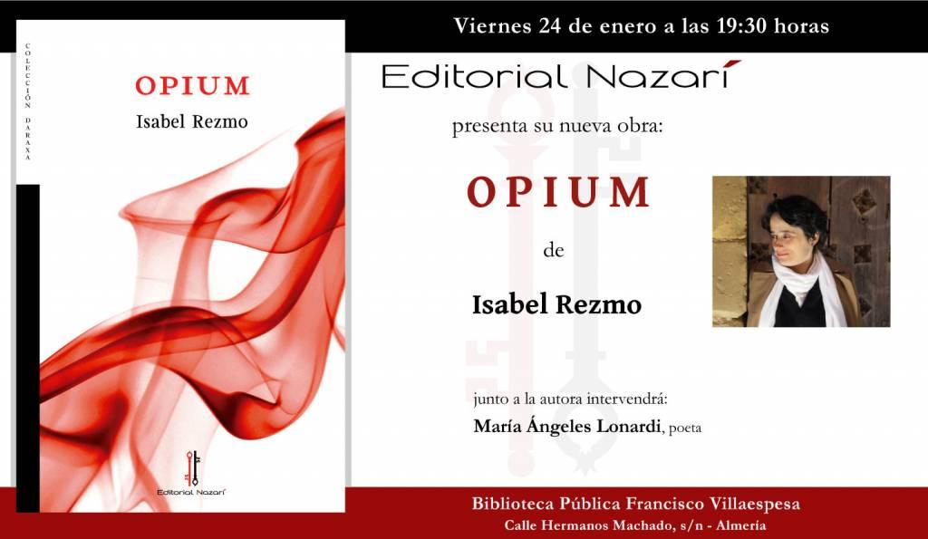 Opium - Isabel Rezmo - Almería