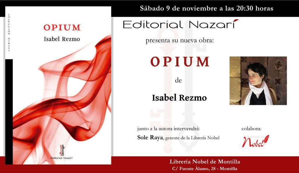 Opium - Isabel Rezmo - Librería Nobel Montilla