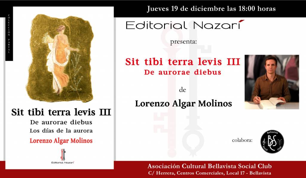 Sit Tibi Terra Levis: De aurerae diebus - Lorenzo Algar Molinos - Bellavista