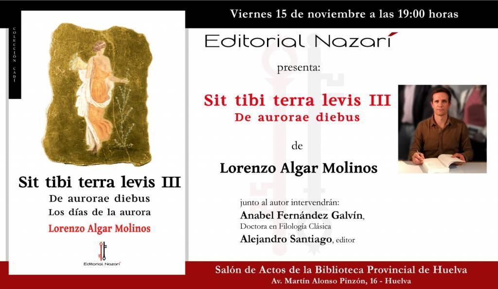 Sit Tibi Terra Levis: De aurerae diebus - Lorenzo Algar Molinos - Huelva