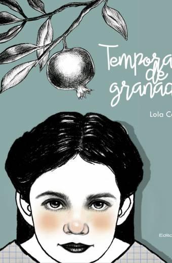 Temporada de granadas - Lola Cervant - Portada