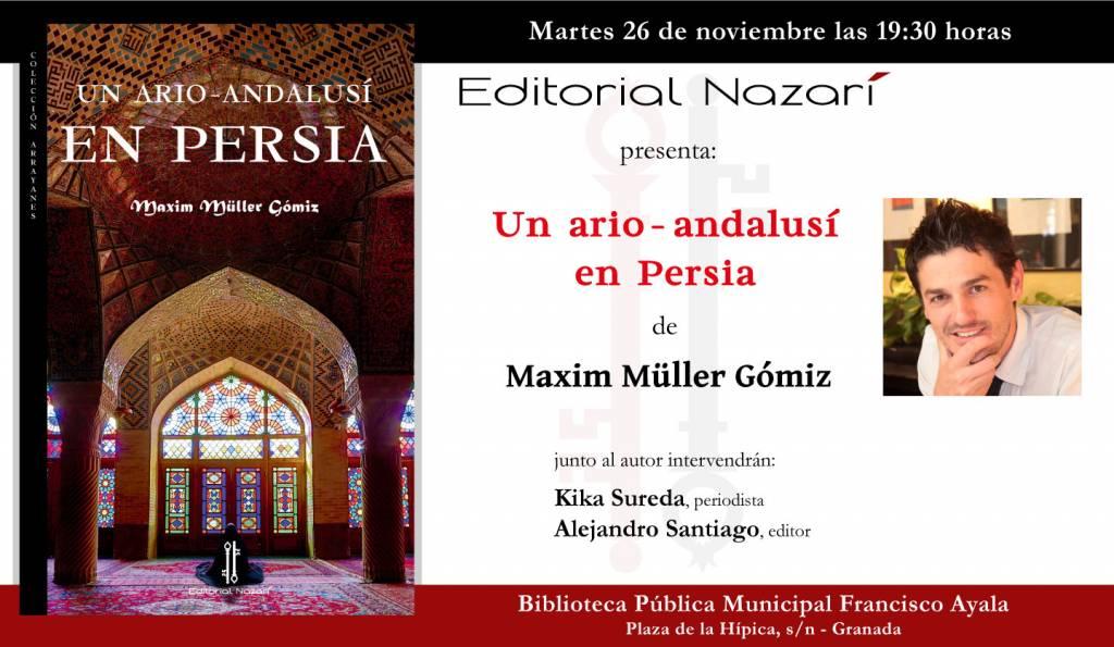 Un ario-andalusí en Persia - Maxim Müller Gómiz - Francisco Ayala Granada