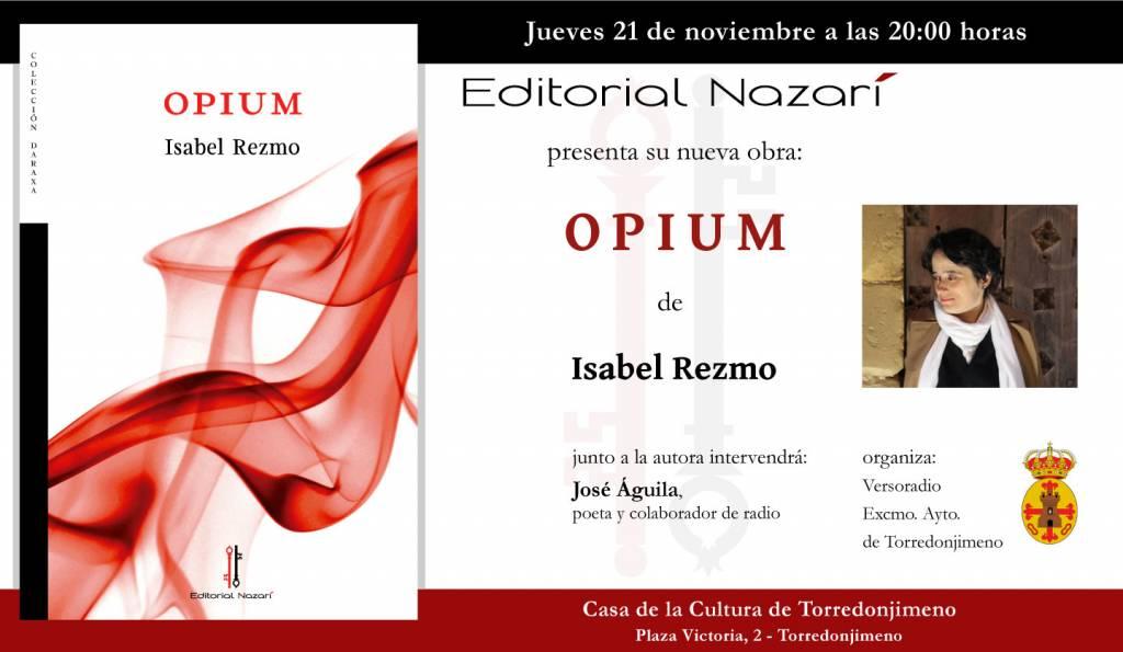 Opium - Isabel Rezmo - Torredonjimeno