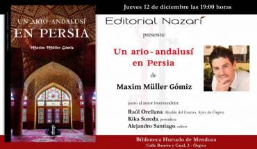 'Un ario-andalusí en Persia' en Órgiva