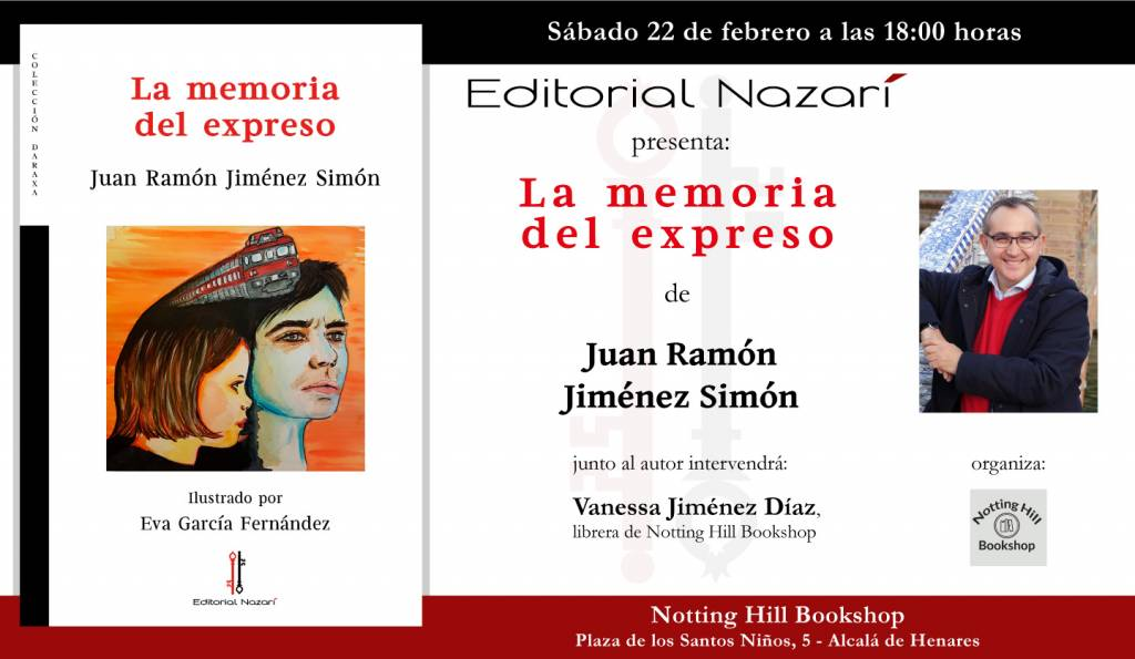 La memoria del expreso - Juan Ramón JIménez Simón - Alcalá de Henares