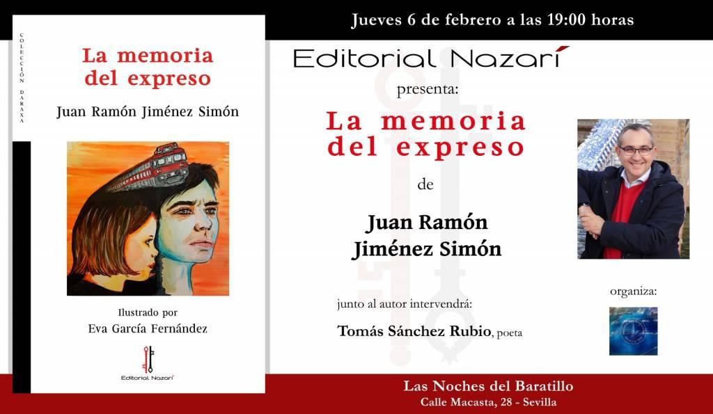 La memoria del expreso - Juan Ramón JIménez Simón - Noches del Baratillo - Sevilla