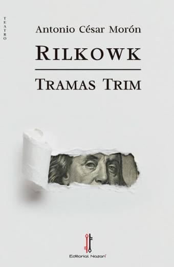 Rilkowk-Tramas Trim - Antonio César Morón - Portada