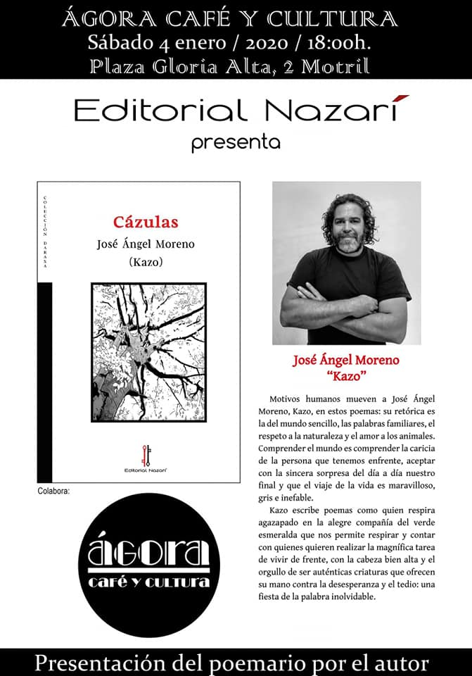 Cázulas - José Ángel Moreno Kazo - Ágora Café Motril