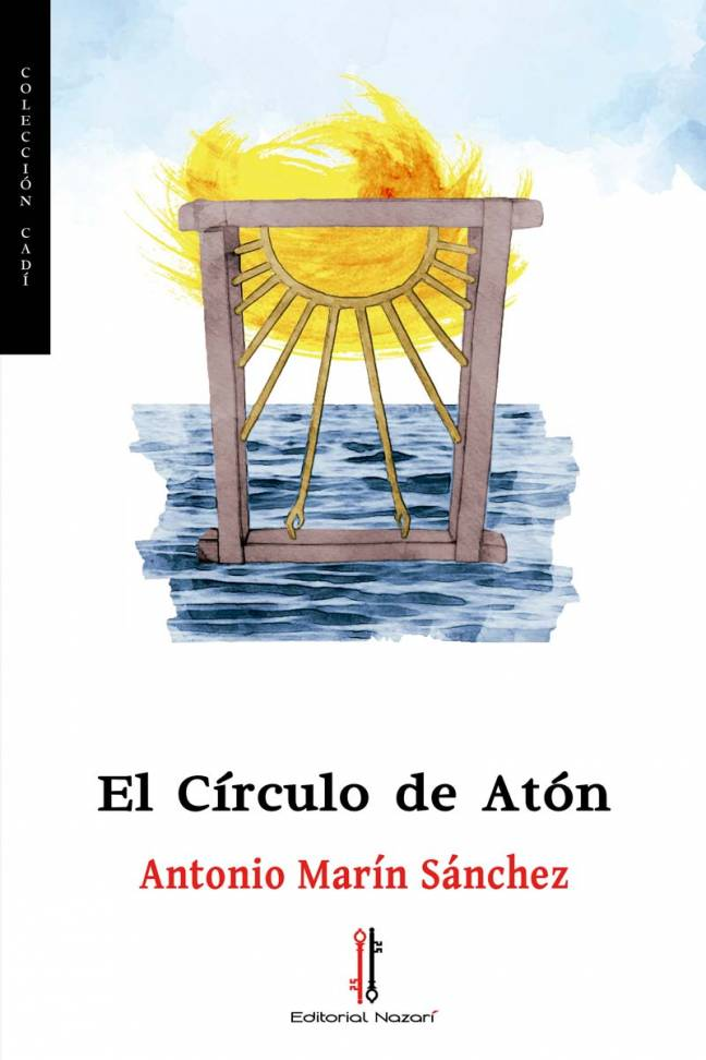 El Círculo de Atón - Antonio Marín Sánchez - Portada