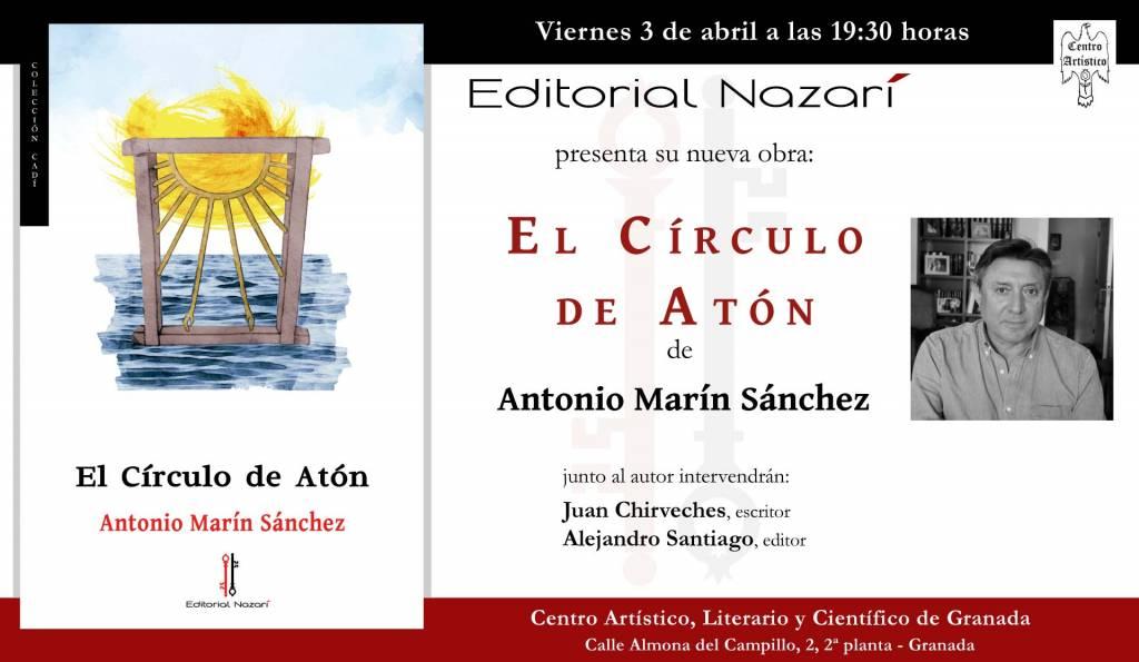 El Círculo de Atón - Antonio Marín Sánchez - Centro Artístico Granada