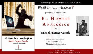 (Aplazado) 'El hombre analógico' en Madrid