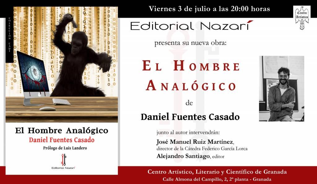 El hombre analógico - Daniel Fuentes Casado - Granada, Centro Artístico