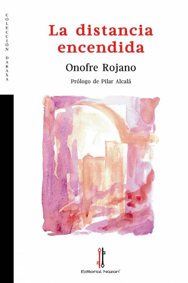 La distancia encendida - Onofre Rojano - Portada