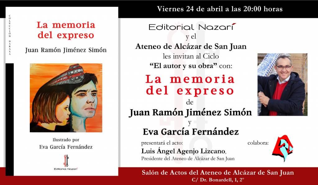 La memoria del expreso - Juan Ramón Jiménez Simón - Alcázar de San Juan