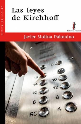 Las leyes de Kirchhoff - Javier Molina Palomino - Portada