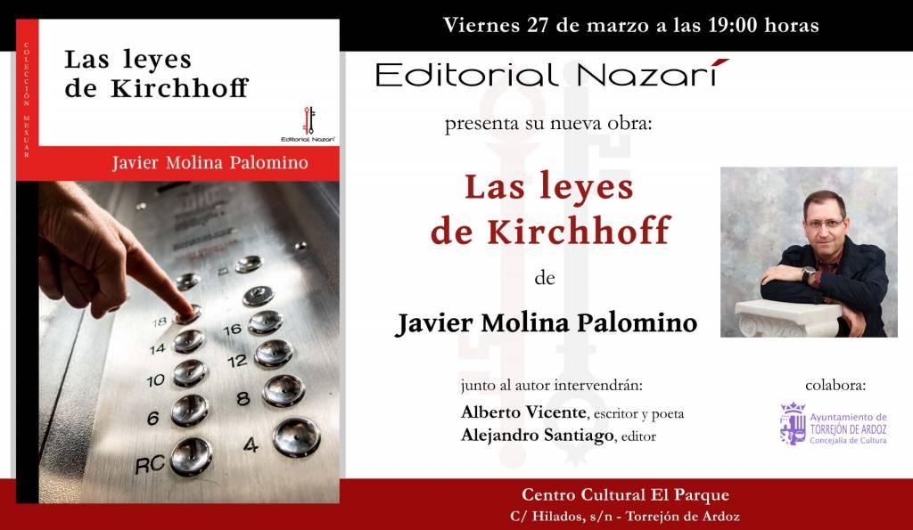 Las leyes de Kirchhoff - Javier Molina Palomino - Torrejón de Ardoz
