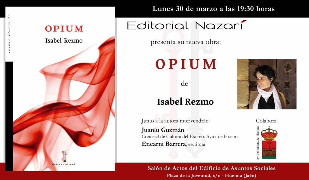Opium - Isabel Rezmo - Huelma