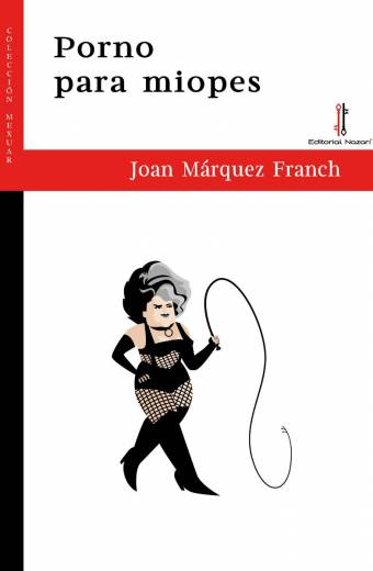 Porno para miopes - Joan Márquez Franch - Portada