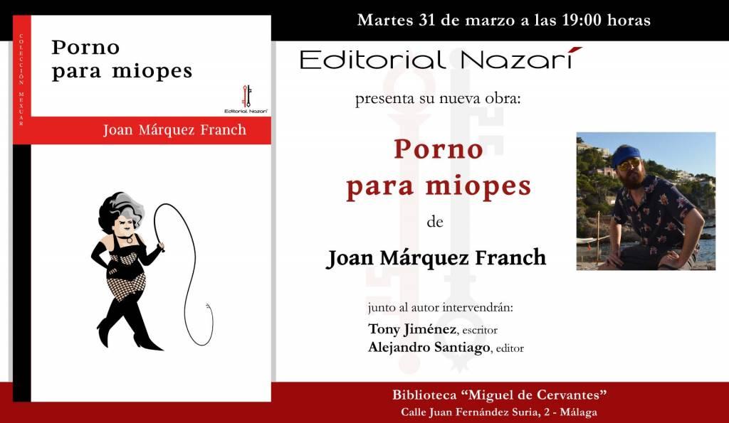 Porno para miopes - Joan Márquez Franch - Málaga