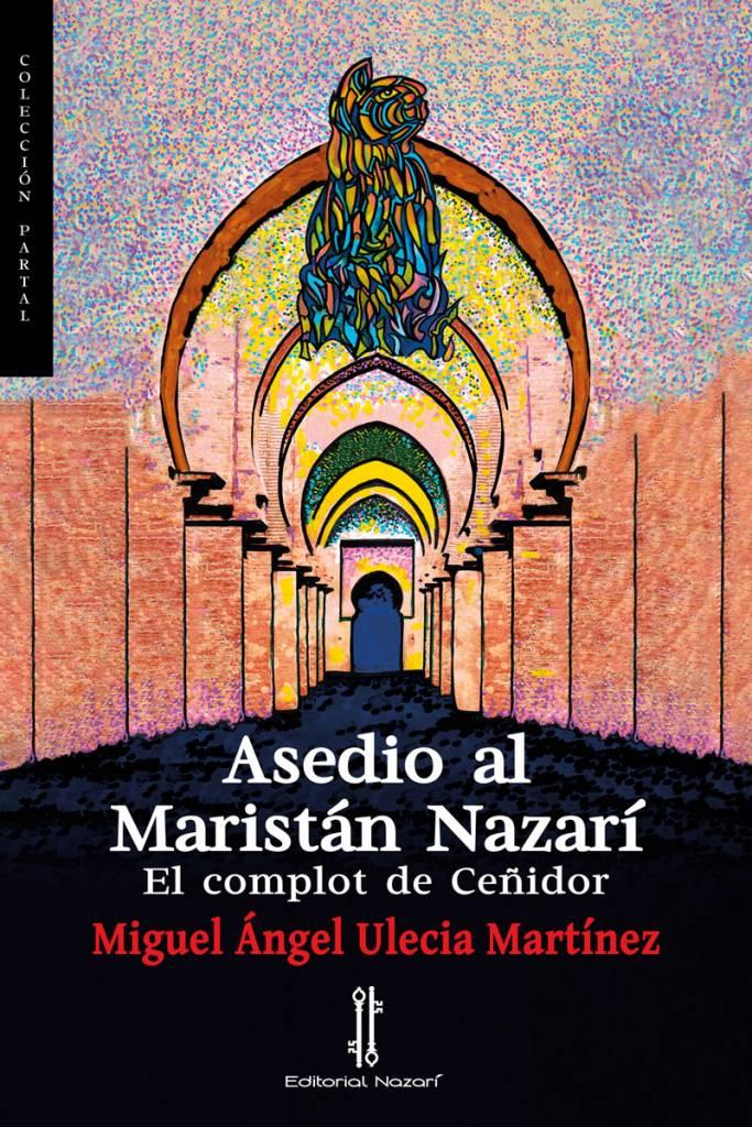 Asedio-al-Maristán-Nazarí-portada-72ppp.jpg