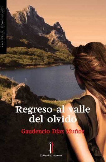 Regreso al valle del olvido - Gaudencio Díaz Muñoz - Portada