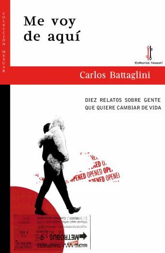 Me voy de aquí - Carlos Battaglini - Portada