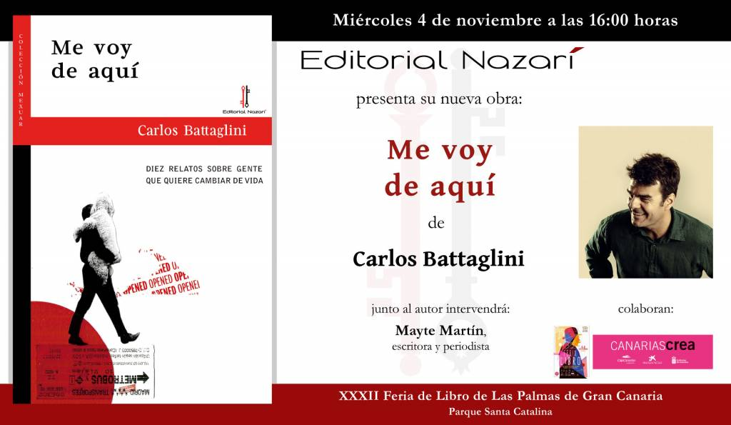 Me voy de aquí - Carlos Battaglini - Feria Libro Las Palmas 04-11-2020