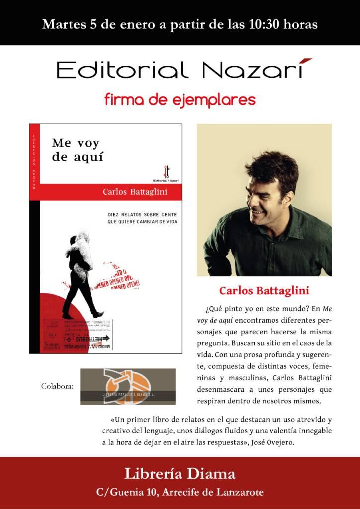 Me voy de aquí - Carlos Battaglini - Firma Librería Diama 05-01-2021