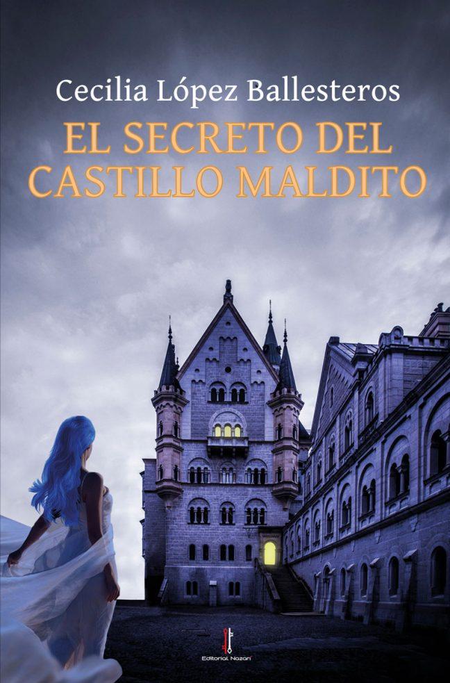 El secreto del castillo maldito - - Cecilia López Ballesteros - Portada