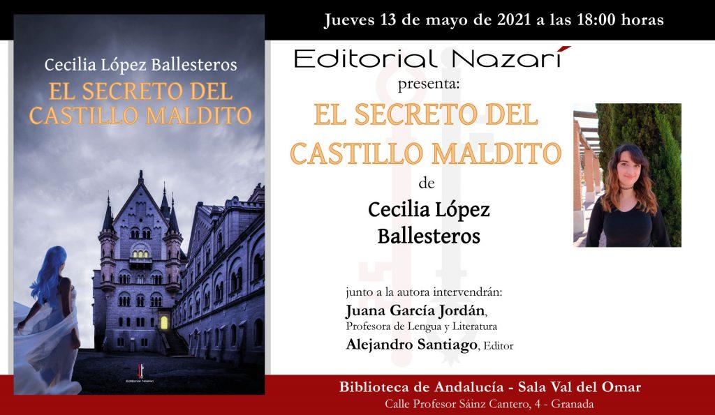 El secreto del castillo maldito - Cecilia López Ballesteros - invitación Granada 13-05-2021