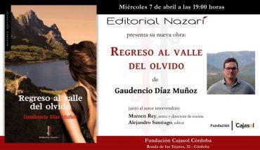 'Regreso al valle del olvido' en Córdoba