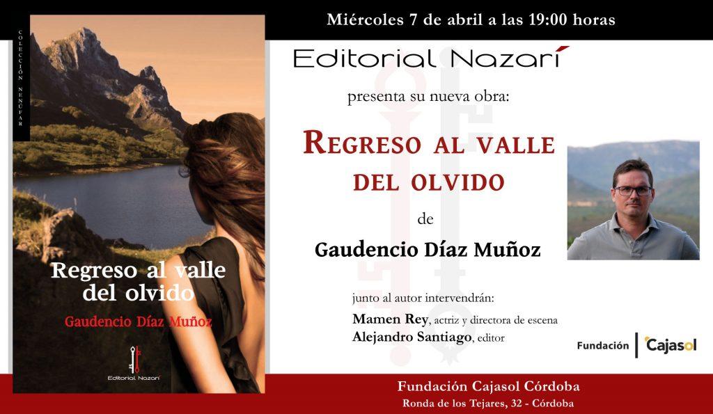 Regreso al valle del olvido - Gaudencio Díaz Muñoz - Córdoba 07-04-2021