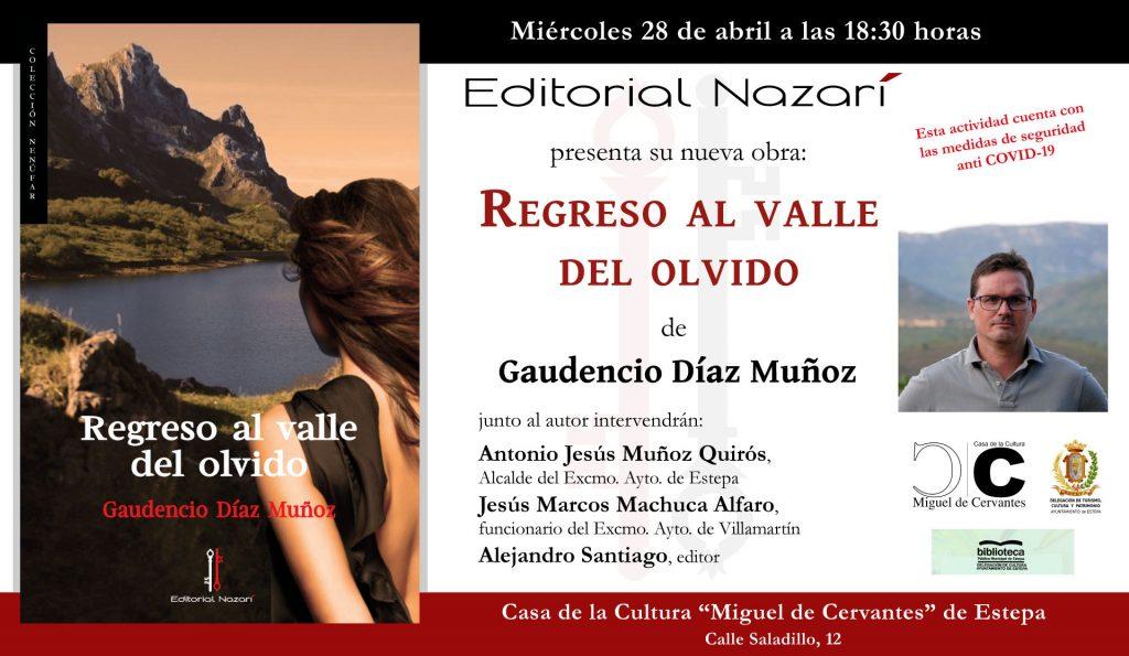 Regreso al valle del olvido - Gaudencio Díaz Muñoz - invitación Estepa 28-04-2021