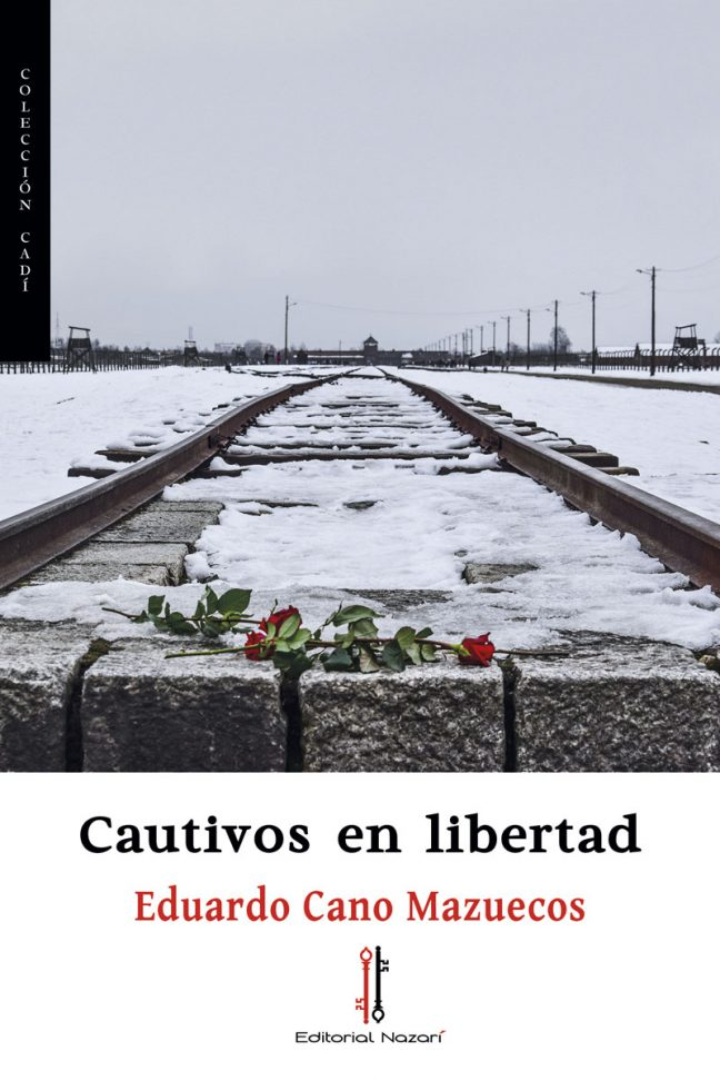 Cautivos en libertad - Eduardo Cano Mazuecos - Portada