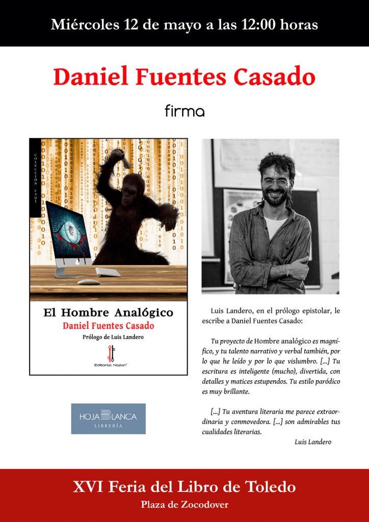 El hombre analógico - Daniel Fuentes Casado - Feria del Libro de Toledo (12-05-2021)