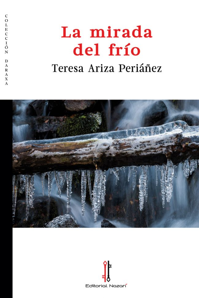 La mirada del frío - Teresa Ariza Periáñez - Portada