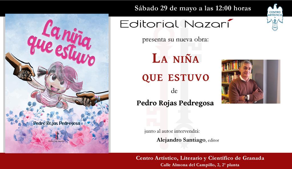La niña que estuvo - Pedro Rojas Pedregosa - invitación Granada 29-05-2021