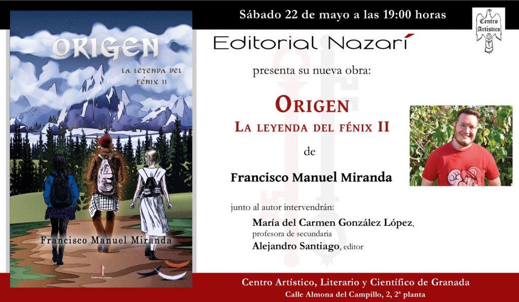 Origen. La leyenda del fénix II - Francisco Manuel Miranda - Granada 22-05-2021