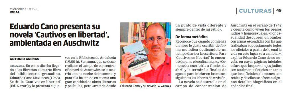 Cautivos en libertad - Eduardo Cano Mazuecos - Ideal (09-06-2021)