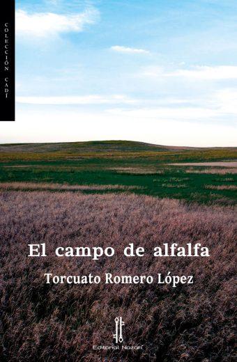 El campo de alfalfa - Torcuato Romero López - Portada