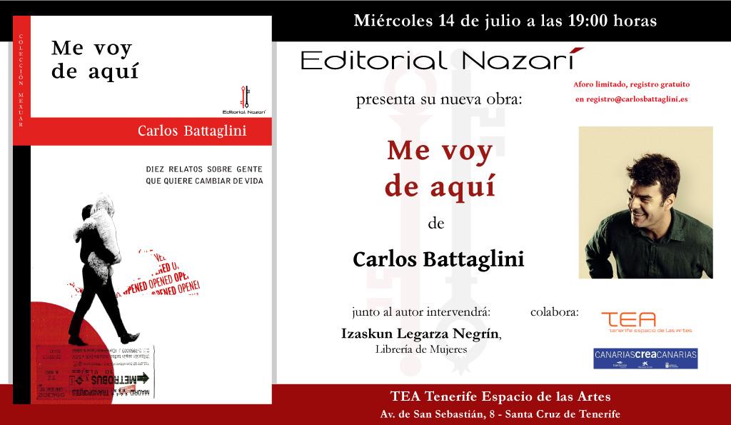 Me voy de aquí - Carlos Battaglini - invitación Tenerife 14-07-2021