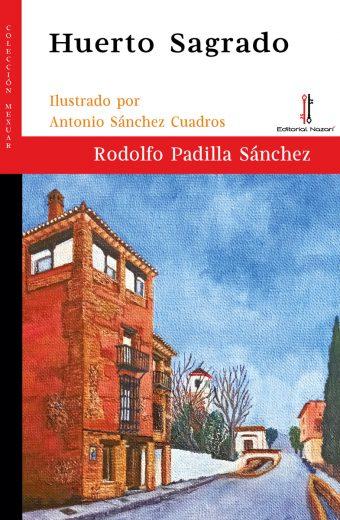 Huerto Sagrado - Rodolfo Padilla Sánchez - Portada