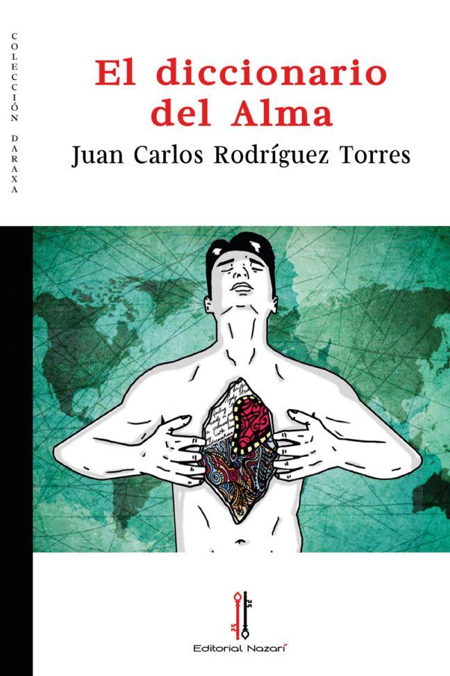 El diccionario del alma - Juan Carlos Rodríguez Torres - Portada