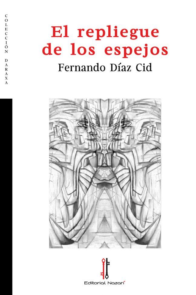 El repliegue de los espejos - Fernando Díaz Cid - Portada