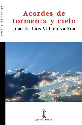 Acordes de tormenta y cielo - Juan de Dios Villanueva Roa - Portada